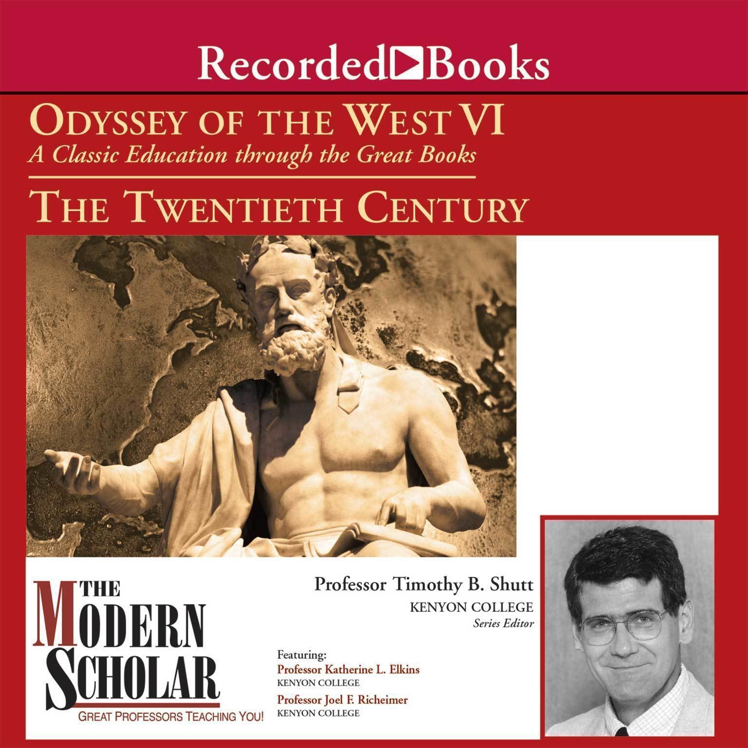 Printable Odyssey of the West VI: A Classic Education through the Great Books: The Twentieth Century Audiobook Cover Art