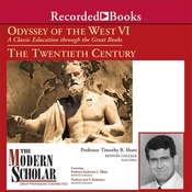 Odyssey of the West VI: A Classic Education through the Great Books: The Twentieth Century Audiobook, by Timothy B. Shutt