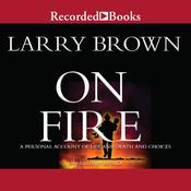 On Fire Audiobook, by Larry Brown