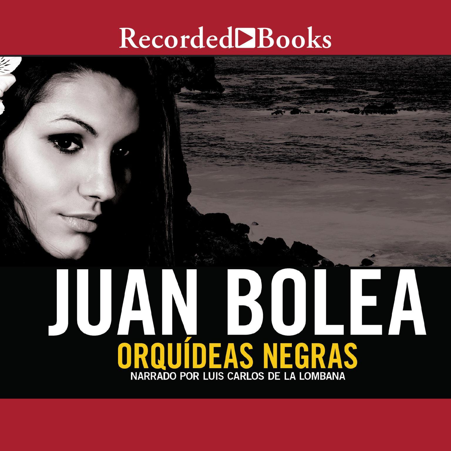 Orquídeas negras  Audiobook, by Juan Bolea
