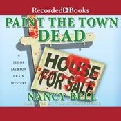 Paint the Town Dead Audiobook, by Nancy Bell