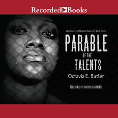 Parable of the Talents Audiobook, by Octavia E. Butler