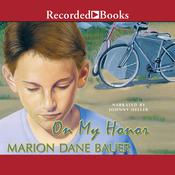 On My Honor Audiobook, by Marion Dane Bauer