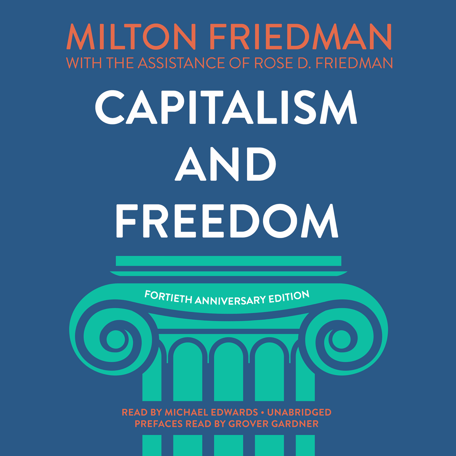 Printable Capitalism and Freedom, Fortieth Anniversary Edition Audiobook Cover Art