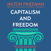 Capitalism and Freedom, Fortieth Anniversary Edition Audiobook, by Milton Friedman