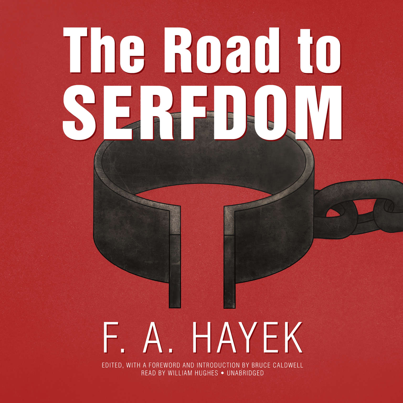 Printable The Road to Serfdom, the Definitive Edition: Text and Documents Audiobook Cover Art