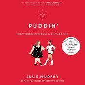 Puddin' Audiobook, by Julie Murphy