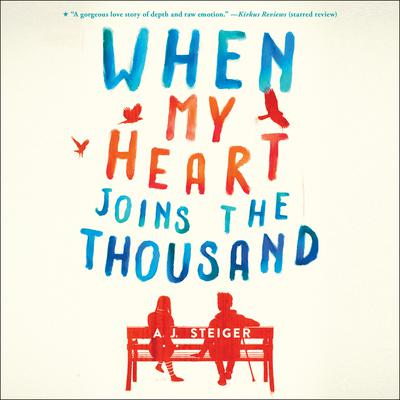 When My Heart Joins the Thousand Audiobook, by AJ Steiger
