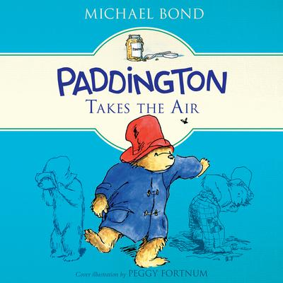 Paddington Takes the Air Audiobook, by Michael Bond