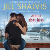 About That Kiss Audiobook, by Jill Shalvis