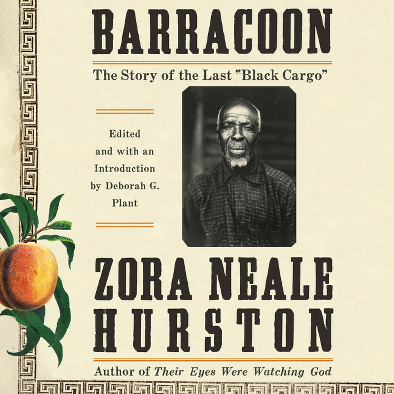 Printable Barracoon: The Story of the Last 'Black Cargo' Audiobook Cover Art