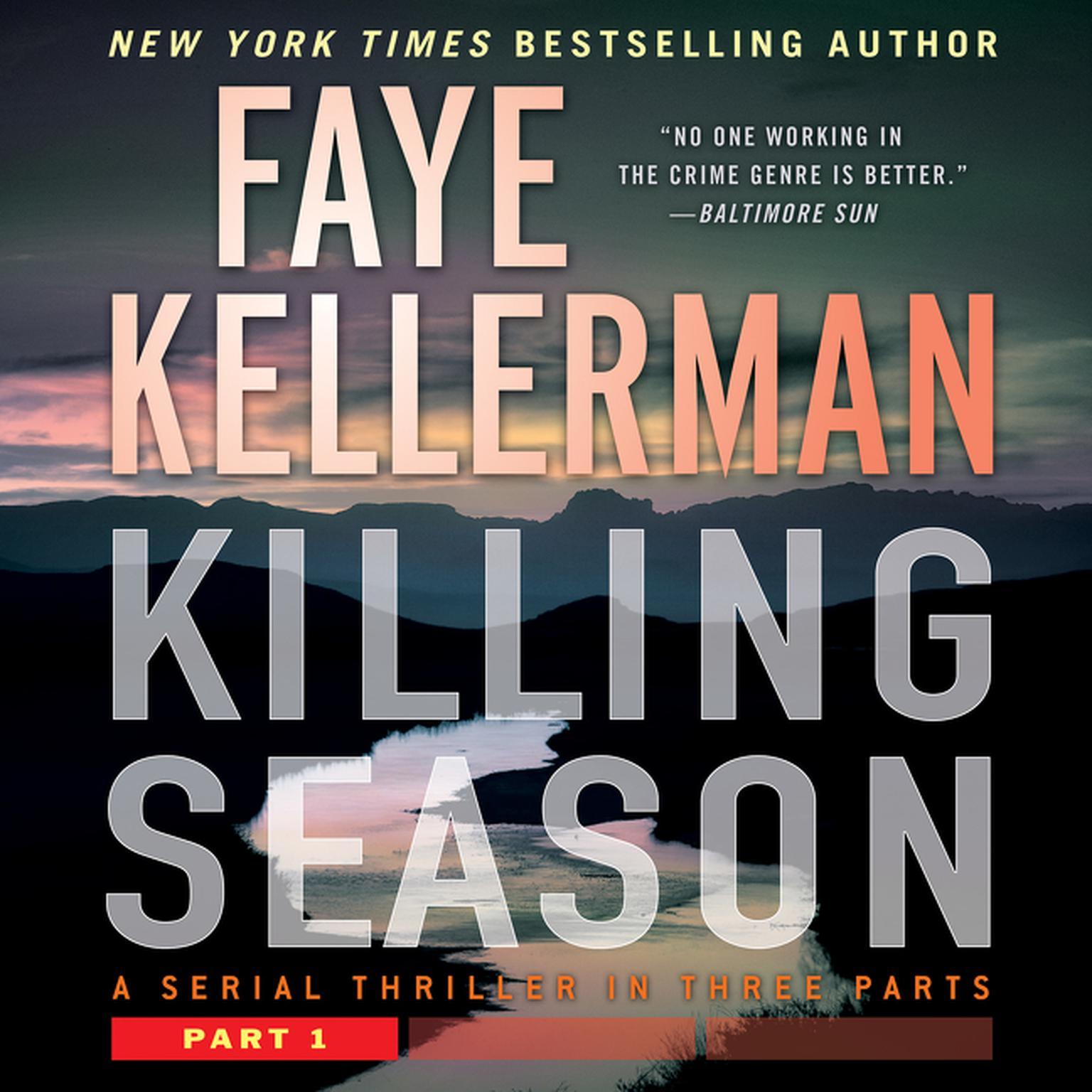Killing Season Part 1: A Serial Thriller in Three Parts Audiobook, by Faye Kellerman