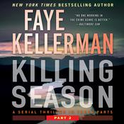 Killing Season Part 2: A Serial Thriller in Three Parts Audiobook, by Faye Kellerman