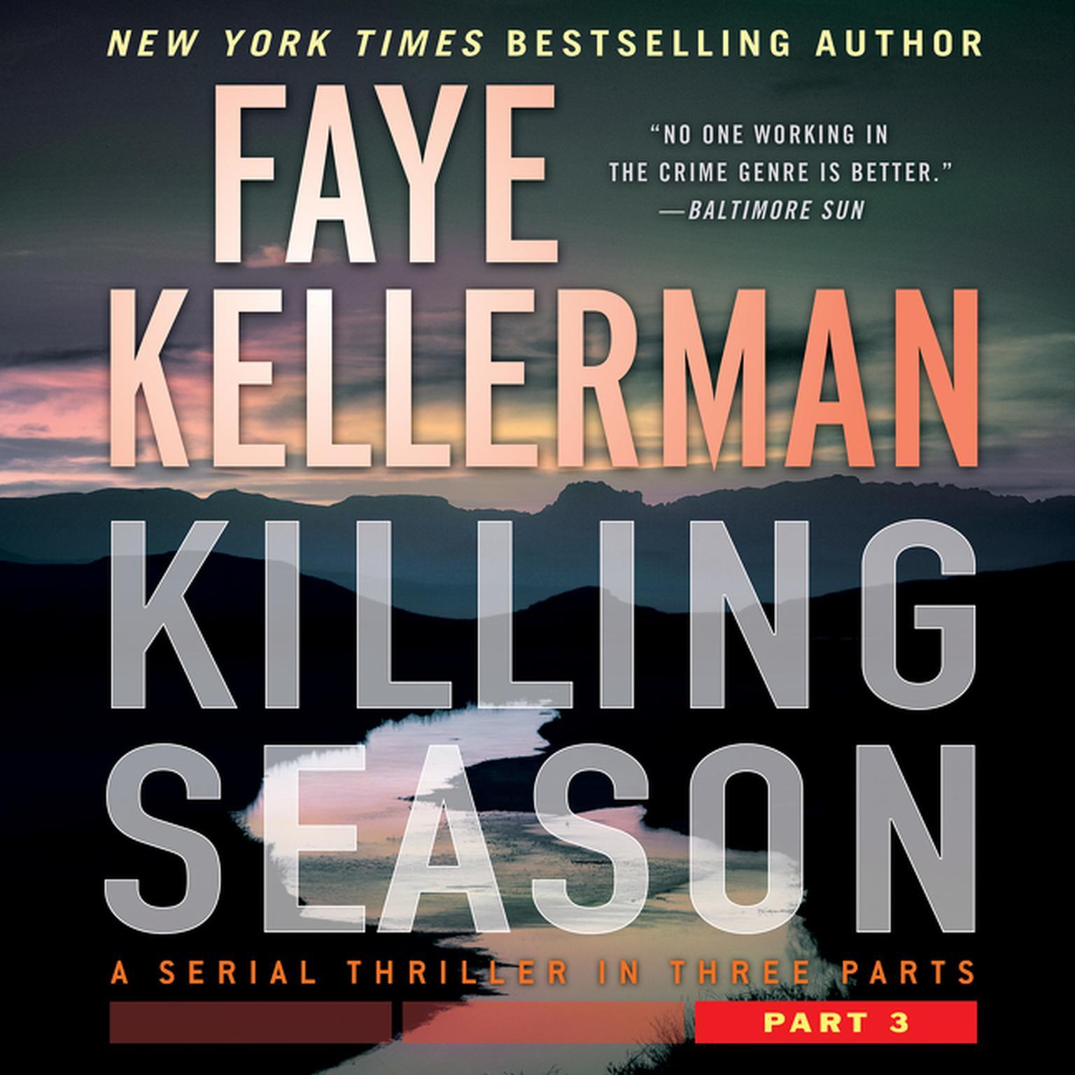 Killing Season Part 3: A Serial Thriller in Three Parts Audiobook, by Faye Kellerman