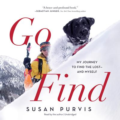 Go Find: My Journey to Find the Lost—and Myself Audiobook, by Susan Purvis