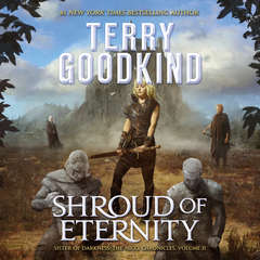 Shroud of Eternity: Sister of Darkness Audiobook, by Terry Goodkind