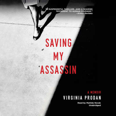Saving My Assassin Audiobook, by Virginia Prodan