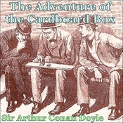 Sherlock Holmes:  The Adventure of the Cardboard Box Audiobook, by Sir Arthur Conan Doyle
