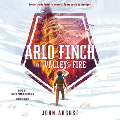 Arlo Finch in the Valley of Fire Audiobook, by John August