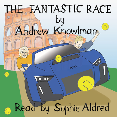 The Fantastic Race Audiobook, by Andrew Knowlman