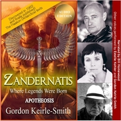 Zandernatis - Volume Three - Apotheosis Audiobook, by Gordon Keirle-Smith