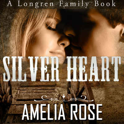 Silver Heart Audiobook, by Amelia Rose