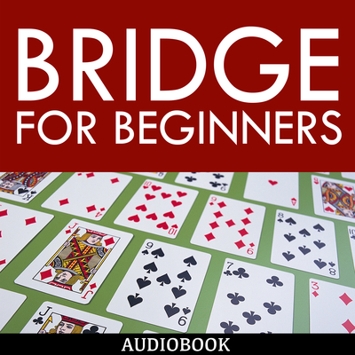 Bridge for Beginners Audiobook, by My Ebook Publishing House