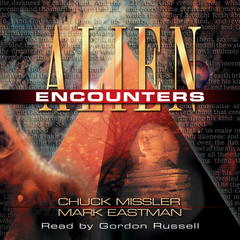 Alien Encounters: The Secret Behind the UFO Phenomenon Audiobook, by Mark Eastman