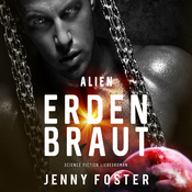 Erdenbraut (Alien) Audiobook, by Jenny Foster