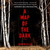 A Map of the Dark Audiobook, by Karen Ellis