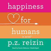 Happiness for Humans Audiobook, by P.Z. Reizin