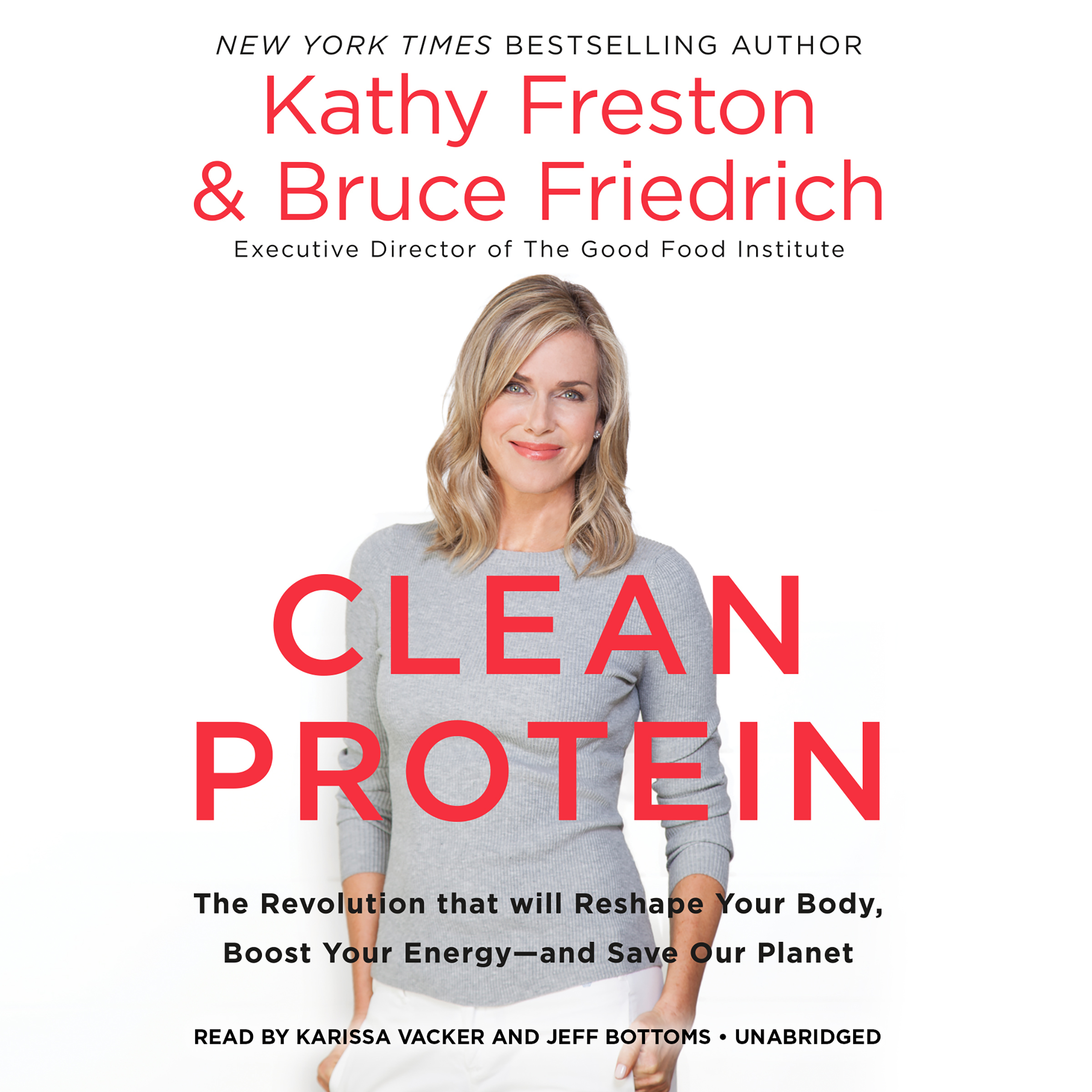 Printable Clean Protein: The Revolution that Will Reshape Your Body, Boost Your Energy—and Save Our Planet Audiobook Cover Art