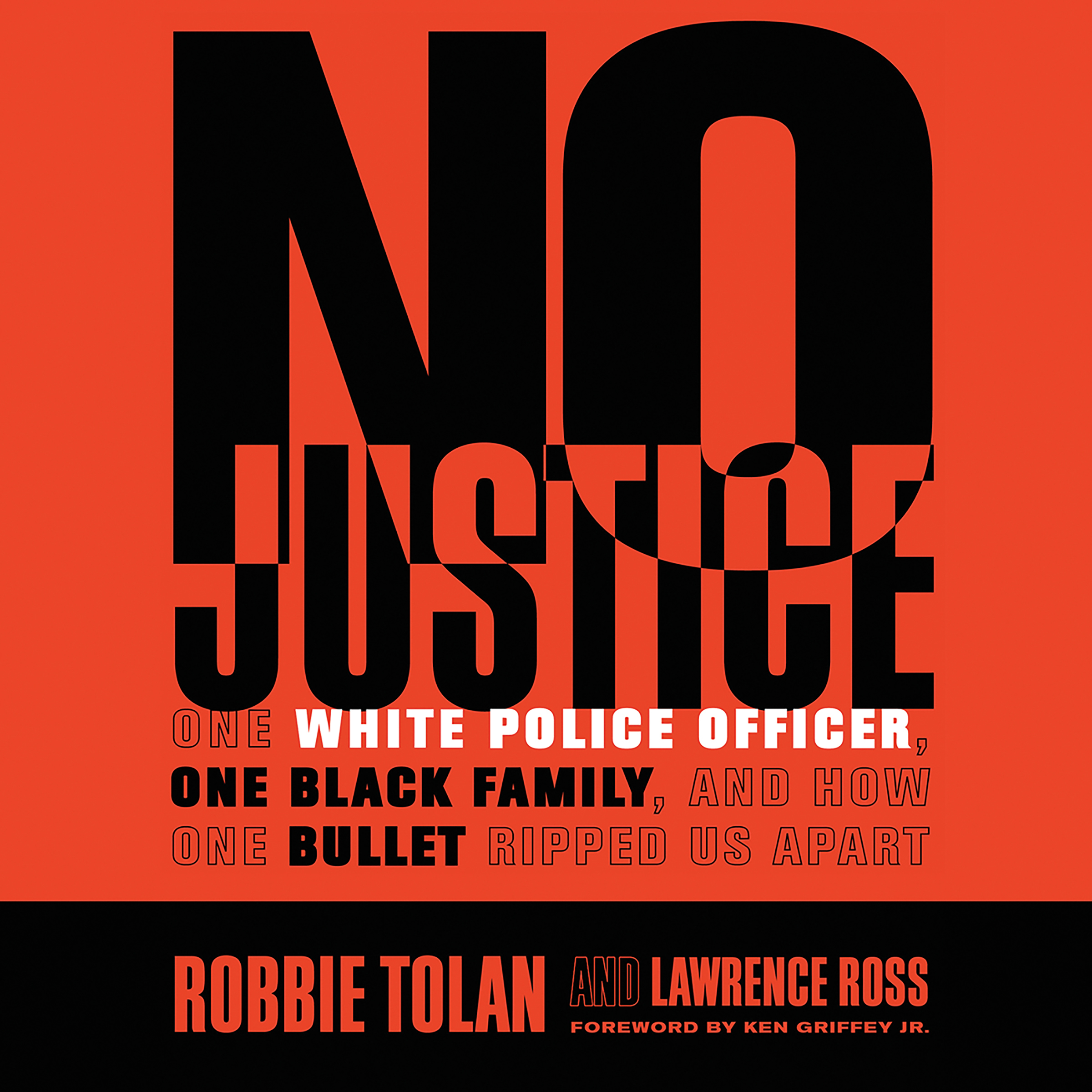 Printable No Justice: One White Police Officer, One Black Family, and How One Bullet Ripped Us Apart Audiobook Cover Art