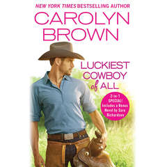 Luckiest Cowboy of All: Two full books for the price of one Audiobook, by Carolyn Brown