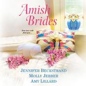 Amish Brides Audiobook, by Jennifer Beckstrand