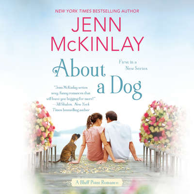 About a Dog Audiobook, by Jenn McKinlay