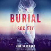 The Burial Society: A Novel Audiobook, by Nina Sadowsky