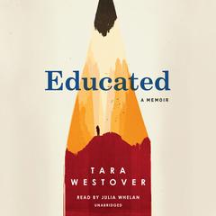 Educated: A Memoir Audiobook, by Tara Westover
