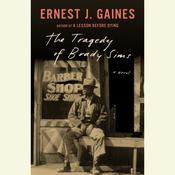 The Tragedy of Brady Sims Audiobook, by Ernest J. Gaines