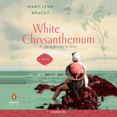 White Chrysanthemum Audiobook, by Mary Lynn Bracht