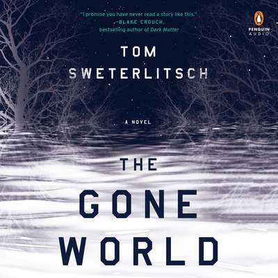 The Gone World Audiobook, by Tom Sweterlitsch