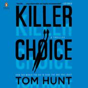 Killer Choice Audiobook, by Tom Hunt