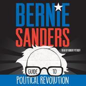 Bernie Sanders Guide to Political Revolution Audiobook, by Bernie Sanders
