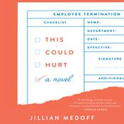 This Could Hurt: A Novel Audiobook, by Jillian Medoff