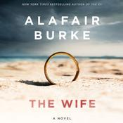 The Wife: A Novel of Psychological Suspense Audiobook, by Alafair Burke