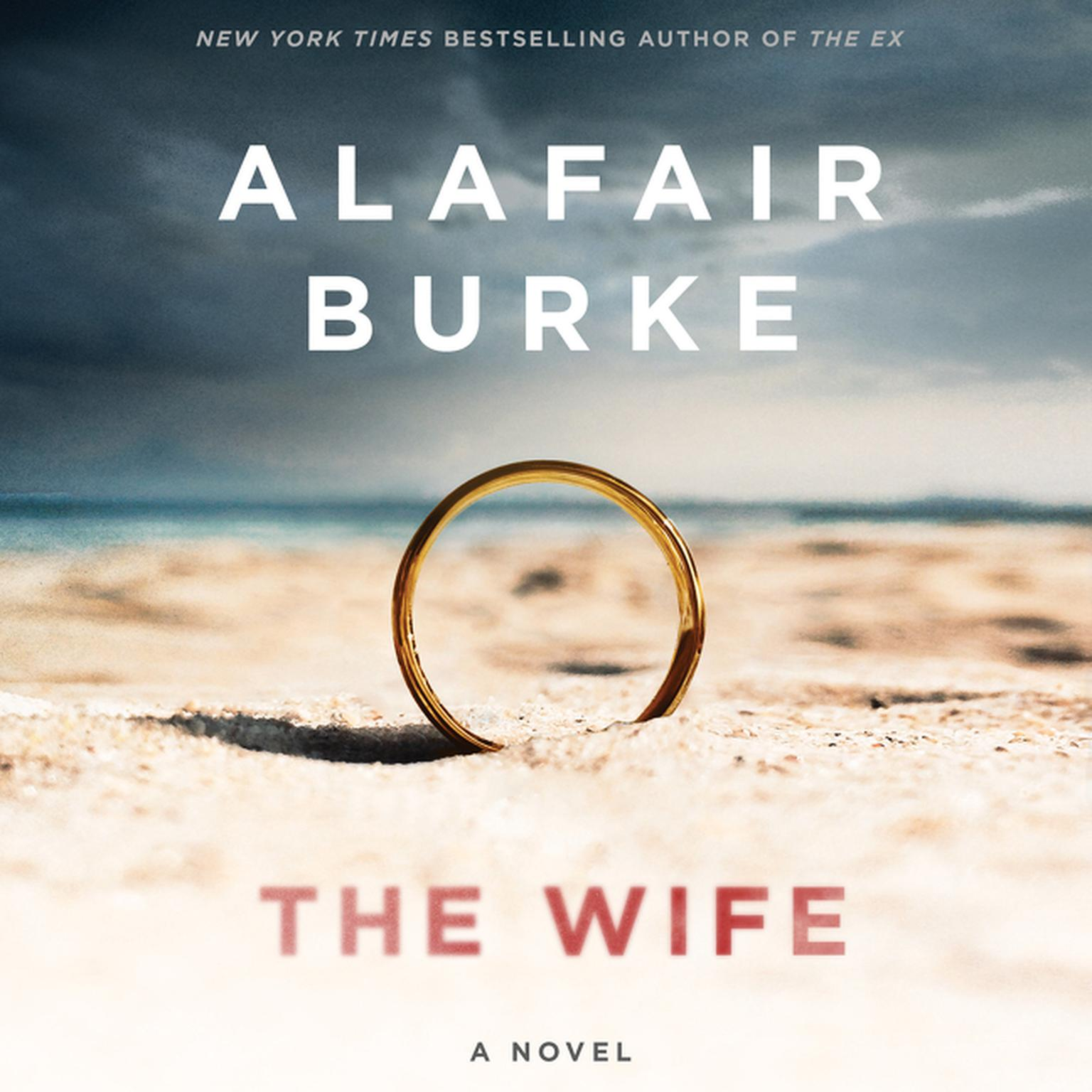 Printable The Wife: A Novel of Psychological Suspense Audiobook Cover Art