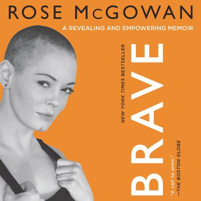 Brave Audiobook, by Rose McGowan