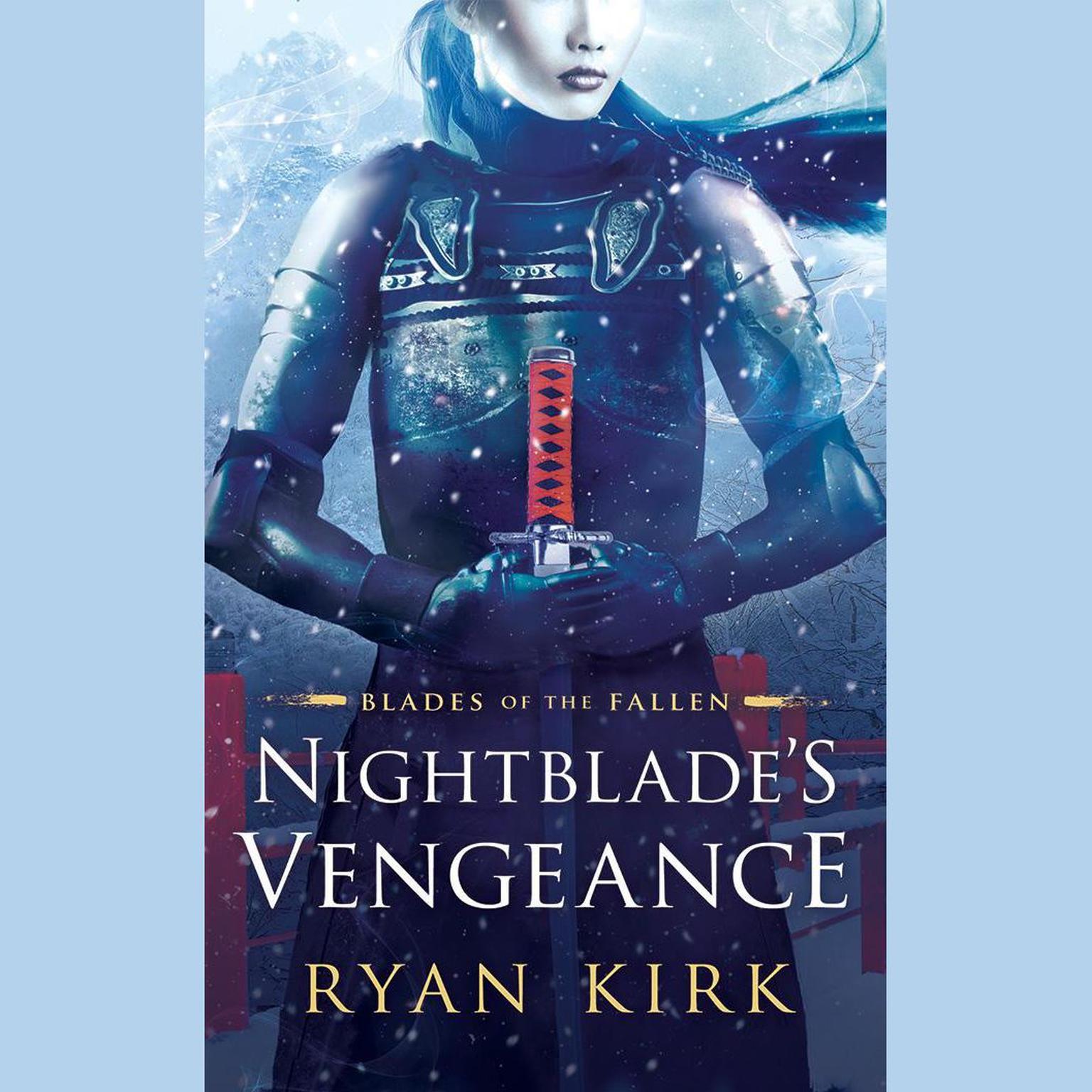 Nightblades Vengeance Audiobook, by Ryan Kirk