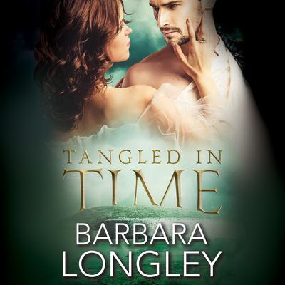 Tangled in Time Audiobook, by Barbara Longley