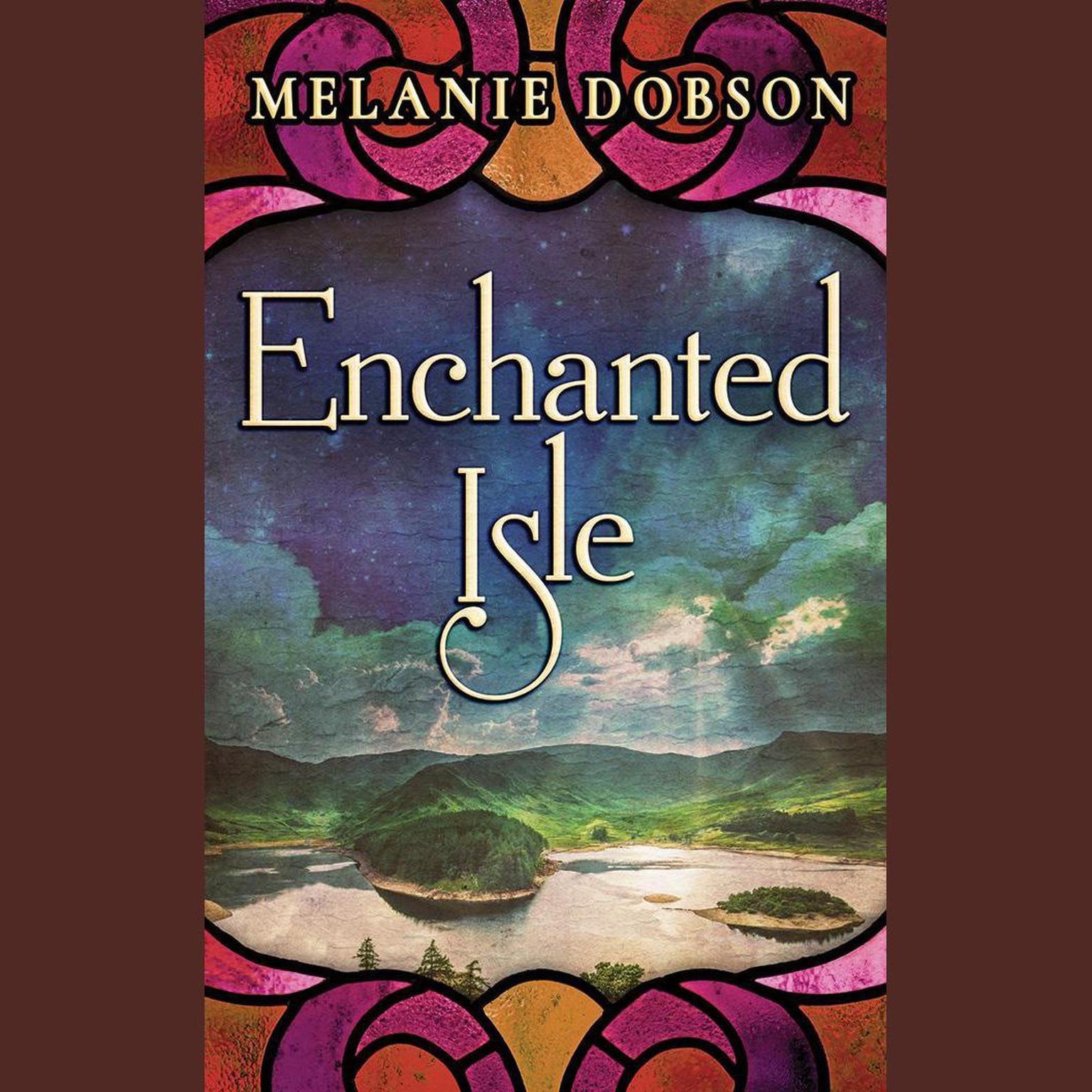 Enchanted Isle Audiobook, by Melanie Dobson